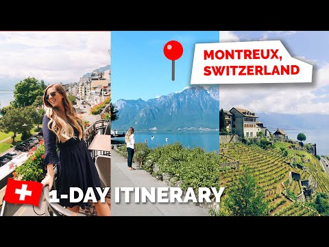Montreux, Switzerland | 1 Day Itinerary - Ultimate Must See Locations