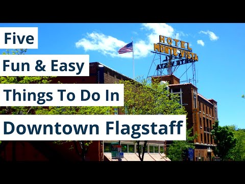 Five Things to do in Downtown Flagstaff!