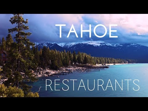 Lake Tahoe Restaurant Guide