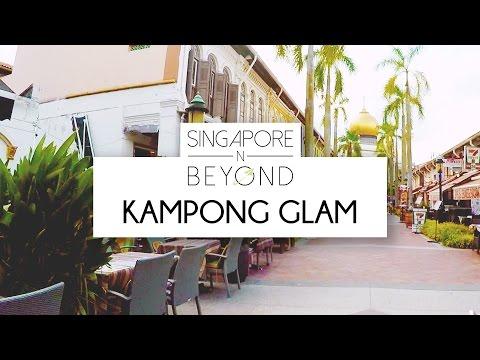 KAMPONG GLAM   SINGAPORE N BEYOND