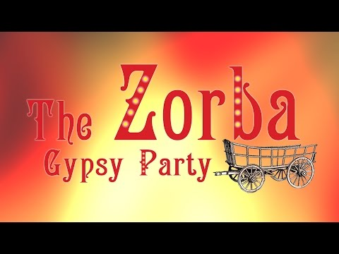 Zorba - Gypsy Party - Live Music and Dance