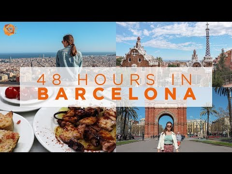48 HOURS IN BARCELONA | What to do, see and eat