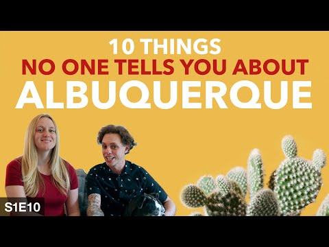 10 Things Nobody Tells You About Visiting Albuquerque, New Mexico