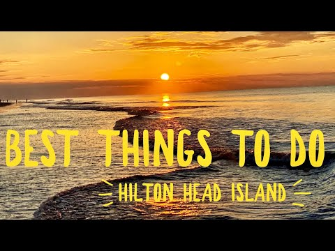 5 Best Things to do on Hilton Head Island South Carolina - Best of Hilton Head