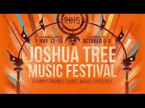 Joshua Tree Music Festival 2016 (Official Video)