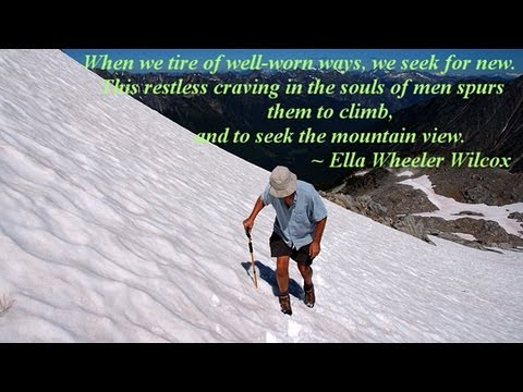 Mountain Wisdom and Inspiration ~ Inspirational Mountain Quotes (HD)