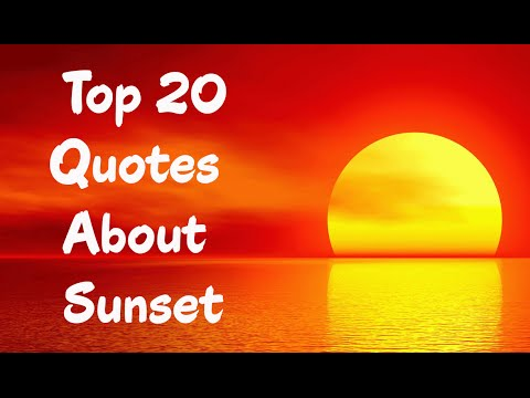 Top 20 Quotes About Sunset