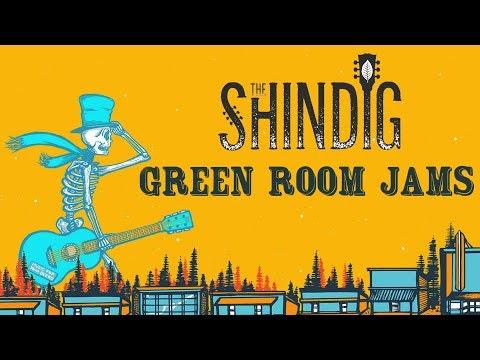 Green Room Jams at The Shindig 2018 - Temperance Reel