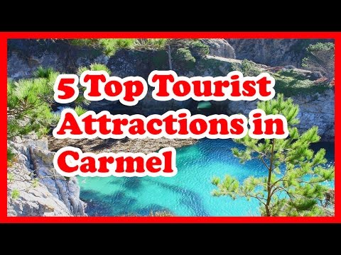 5 Top Tourist Attractions in Carmel, California   US Travel Guide