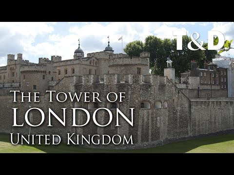 The Tower Of London Video Guide - England Best Places - Travel & Discover
