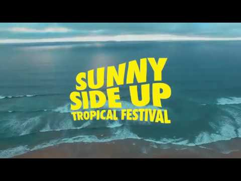 Sunny Side Up Tropical Festival 2019 - #SSU19 Phase 1 Lineup