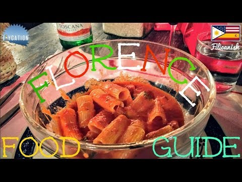 TOP FOODS TO EAT IN FLORENCE   ITALY FOOD GUIDE