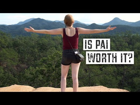 MUST SEE PLACES in PAI THAILAND: Is it STILL Worth the ROAD TRIP?