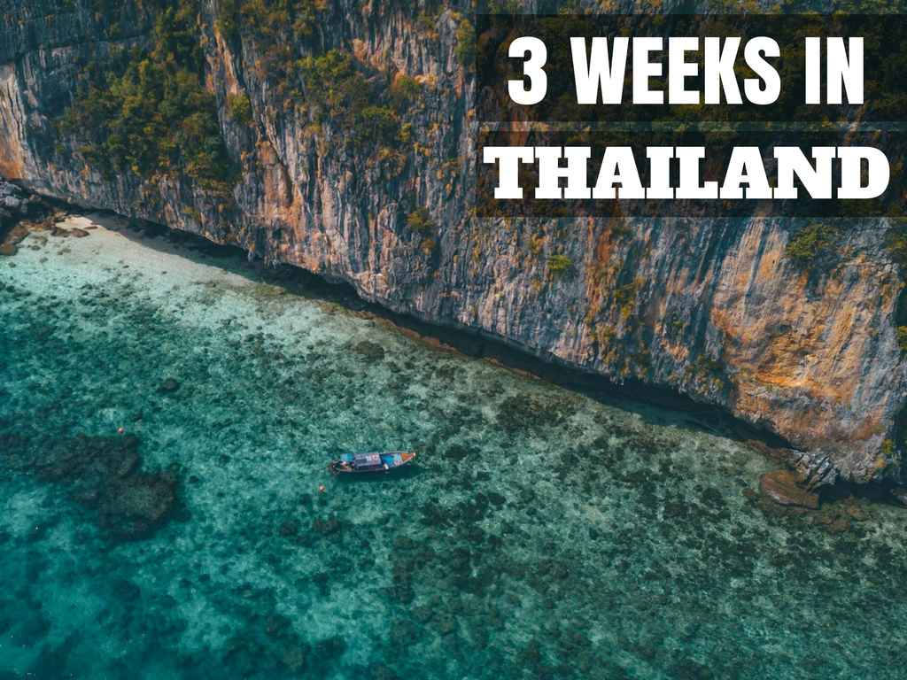 3 week thailand itinerary the ultimate thailand travel guide