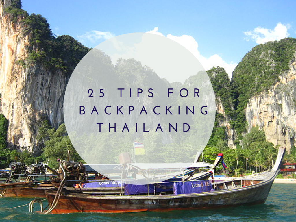 25 Tips for Backpacking Thailand