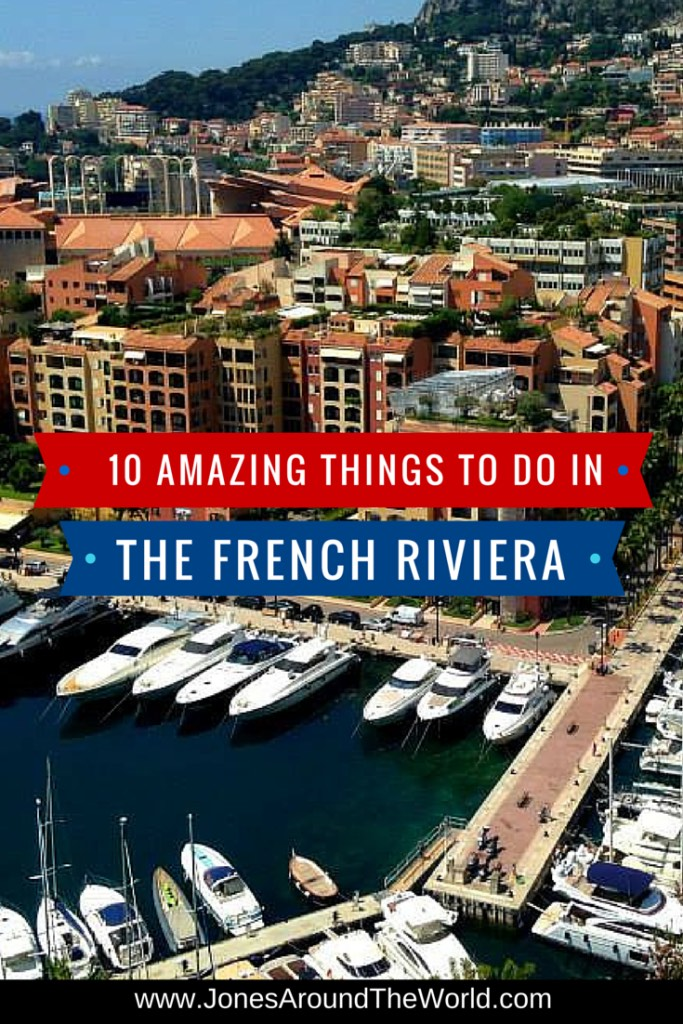 Best Places to Visit in the French Riviera