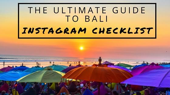 The ultimate travel guide to bali instagram checklist altavistaventures Choice Image