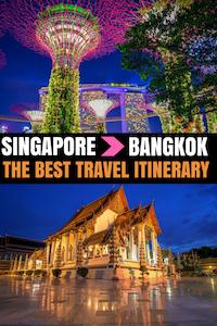Singapore to Bangkok Itinerary