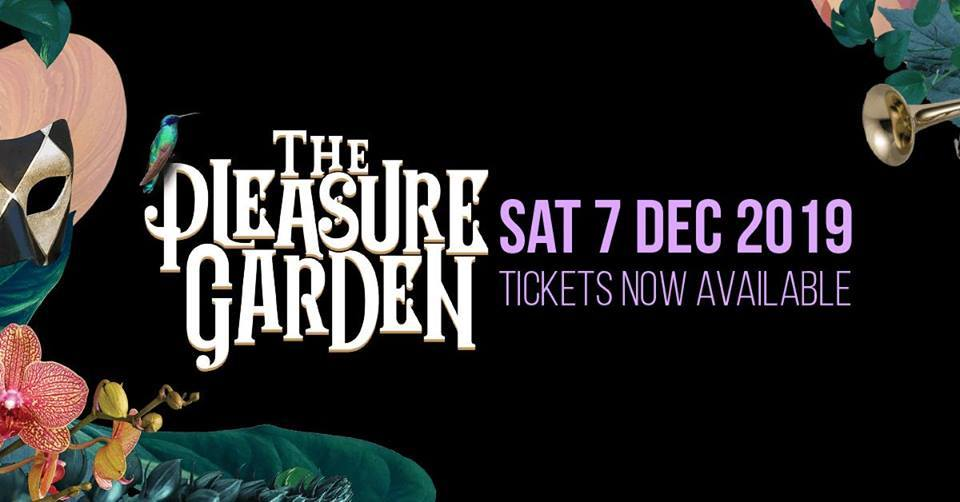 The Pleasure Garden Festival - Melbourne, Australia 2019