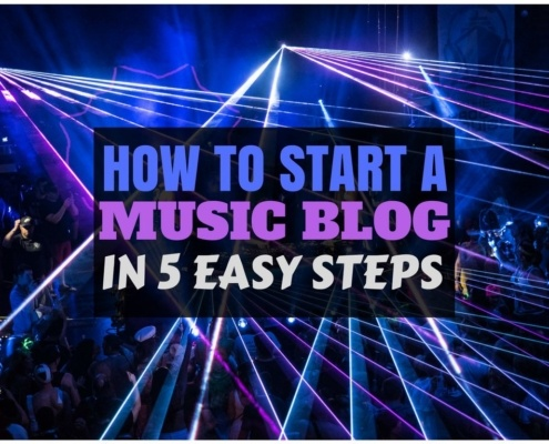STARTING A MUSIC BLOG IN 5 EASY STEPS