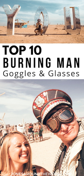 Best Goggles & Glasses for Burning Man