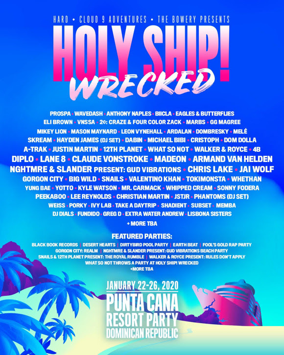 Holy Ship Wrecked - Florida Music Festivals 2020