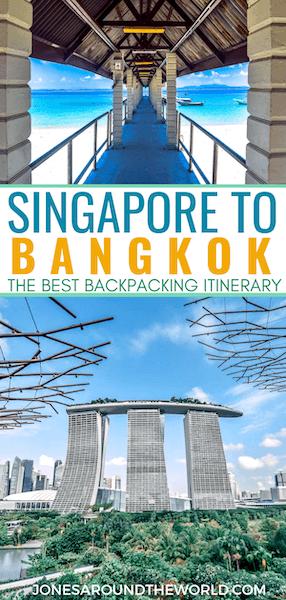 Singapore to Bangkok Travel Itinerary