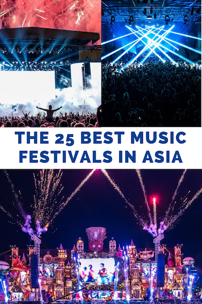 THE 25 BEST MUSIC FESTIVALS IN ASIA