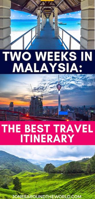 Two Weeks in Malaysia