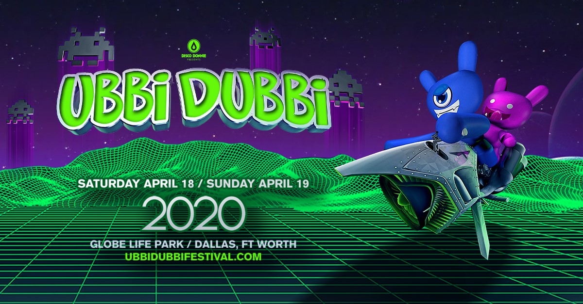 Ubbi Dubbi Festival - Upcoming Electronic Music Festivals in Texas 2020