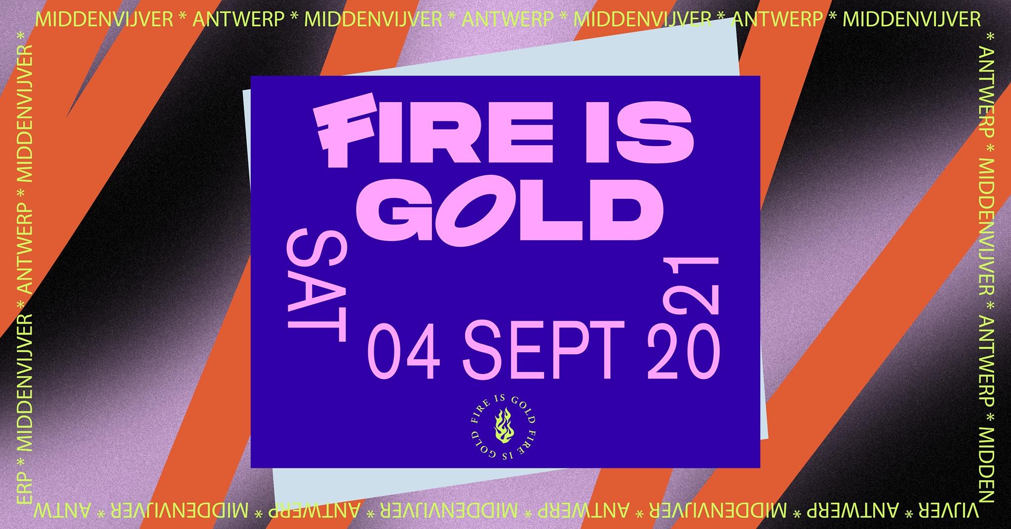 Fire Is Gold formerly Laundry Day Festival Belgium September 2021