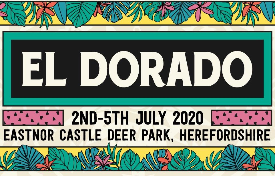 El Dorado - UK Music Festivals 2020