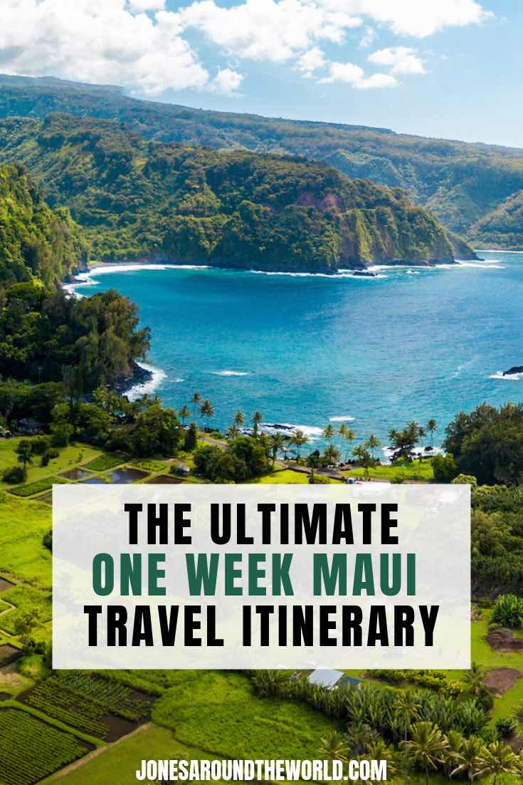 THE ULTIMATE MAUI TRAVEL ITINERARY