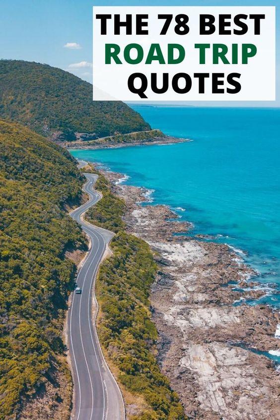 Road Trip Quotes Instagram Captions