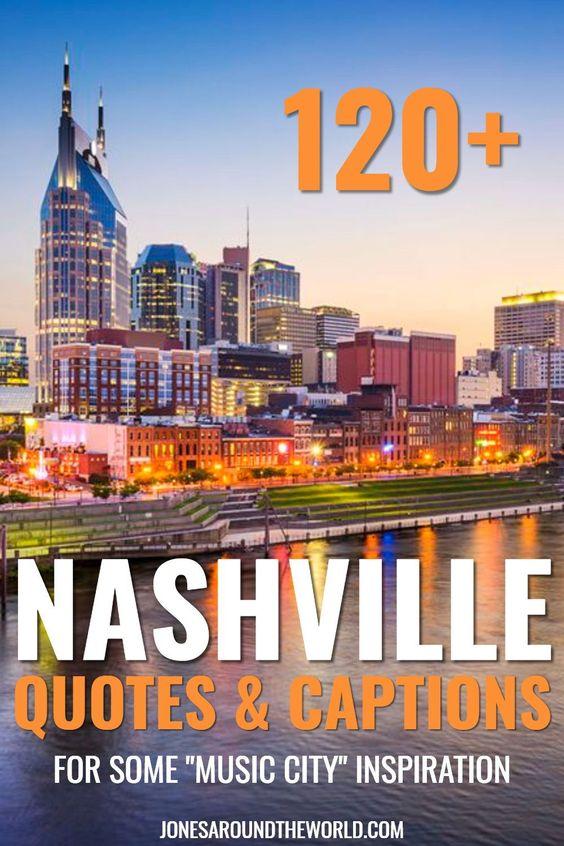 Nashville Quotes Instagram Captions
