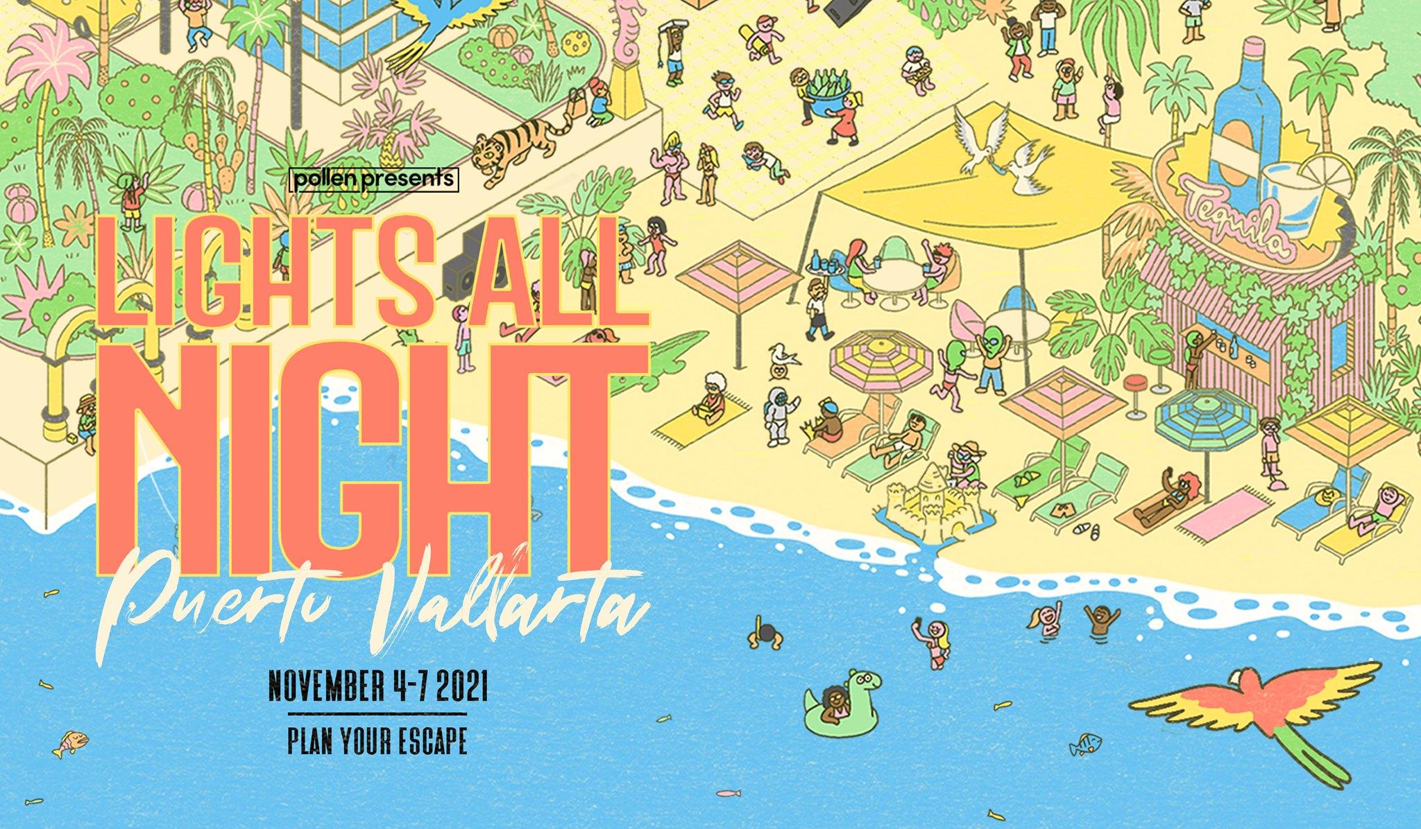 Lights All Night Festival Puerto Vallarta 2021